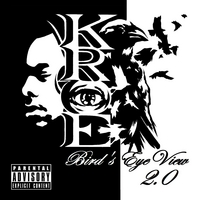 "KROE | ""Bird's Eye View 2.0"""