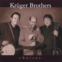 Kruger Brothers | Choices