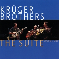 Kruger Brothers | The Suite - Vol.1