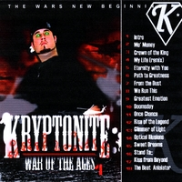 Kryptonite | War of the Ages, Vol. 1