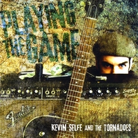 Kevin Selfe and The Tornadoes | Playing The Game