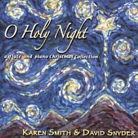 Karen Smith & David Snyder | O Holy Night