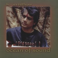 K. Sridhar | Ocean of Sound