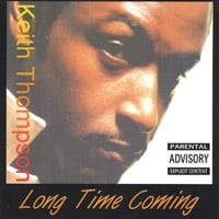 Keith Thompson | Long Time Coming