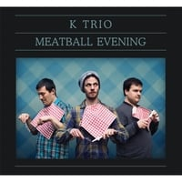 K Tríó | Meatball Evening