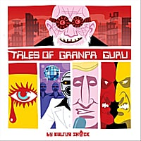 Kultur Shock | Tales of Granpa Guru, Vol.1