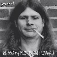 Kenneth Keith Kallenbach | Yeah!