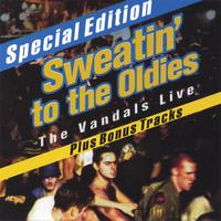 The Vandals | Sweatin' To The Oldies: The Vandals Live