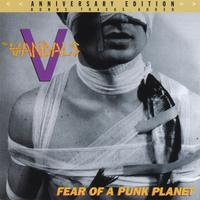 The Vandals | Fear Of A Punk Planet [Anniversary Edition]