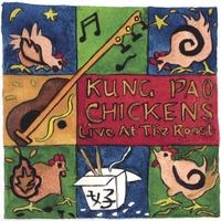 The Kung Pao Chickens | Live at The Roost