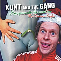 Kunt and the Gang | Kiss You Under the Camel Toe (The Christmas Singles)