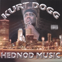 Kurt Dogg | Hednod Music