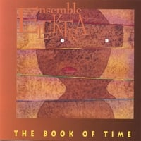 Elektra Kurtis and Ensemble Elektra | Book of Time