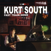 Kurt South | Fast Train Home