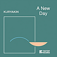 Kuryakin | A New Day