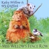 Kaley Willow Wy Griffith: Miss Willow