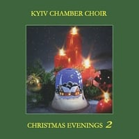 Kyiv Chamber Choir | Christmas Evenings