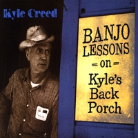 Kyle Creed | Banjo Lessons On Kyle's Back Porch