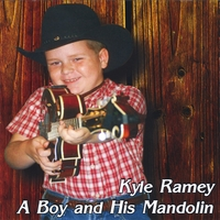 Kyle Ramey | Kyle Ramey a boy and his mandolin