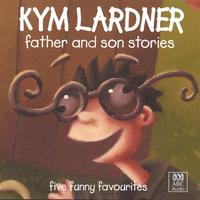Kym Lardner | Father And Son Stories