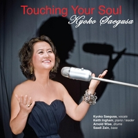 Kyoko Saegusa, Keith Ingham, Arnold Wise & Saadi Zain | Touching Your Soul