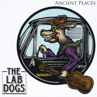 The Lab Dogs | Ancient Places
