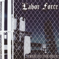 Labor Force | ...True to the Blue