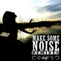 Lachi | Make Some Noise (Remixes) EP