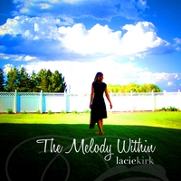 Lacie Kirk | The Melody Within