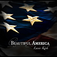 Lacie Kirk | Beautiful America - Single
