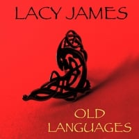 Lacy James | Old Languages