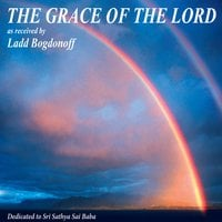 Ladd Bogdonoff | THE GRACE OF THE LORD