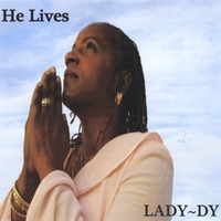 Lady-Dy | He Lives
