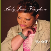 Lady Joan Vaughan | Be Still