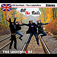 The Ladykillers | Off the rails