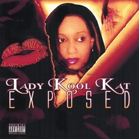 Lady Kool Kat | Exposed