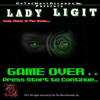 Lady Ligit | Game Over