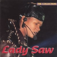 Lady Saw | The Collection