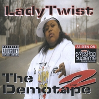 LadyTwist | The Demotape 2 **FREE bonus CD included!!**