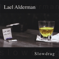 Lael Alderman | Slowdrag