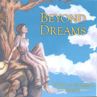 David Laflamme Band | Beyond Dreams