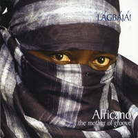 Lagbaja | Africano ...The Mother of Groove
