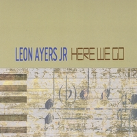 Leon Ayers Jr | Here We Go