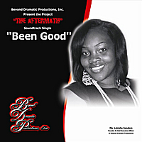 Lakisha Sanders | Been Good