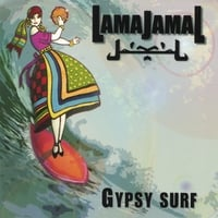 Lamajamal | Gypsy Surf