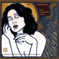La Monica | The Amorous Lyre - Music by Tarquinio Merula and contemporaries