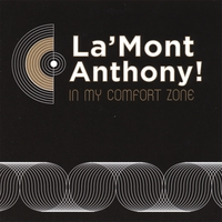 La'Mont Anthony! | In My Comfort Zone