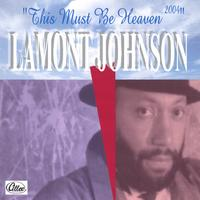 Lamont Johnson | This Must Be Heaven - 2004
