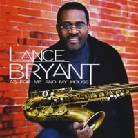 Lance Bryant | As For Me and My House