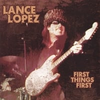 Lance Lopez | First Things First